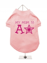 ''Mothers Day: My Mum is a Star'' Dog T-Shirt