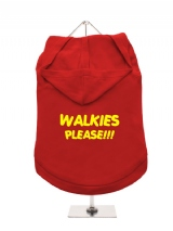 WALKIES | PLEASE!!! - Dog Hoodie / T-Shirt