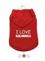 I LOVE | SQUIRRELS - Dog Hoodie / T-Shirt